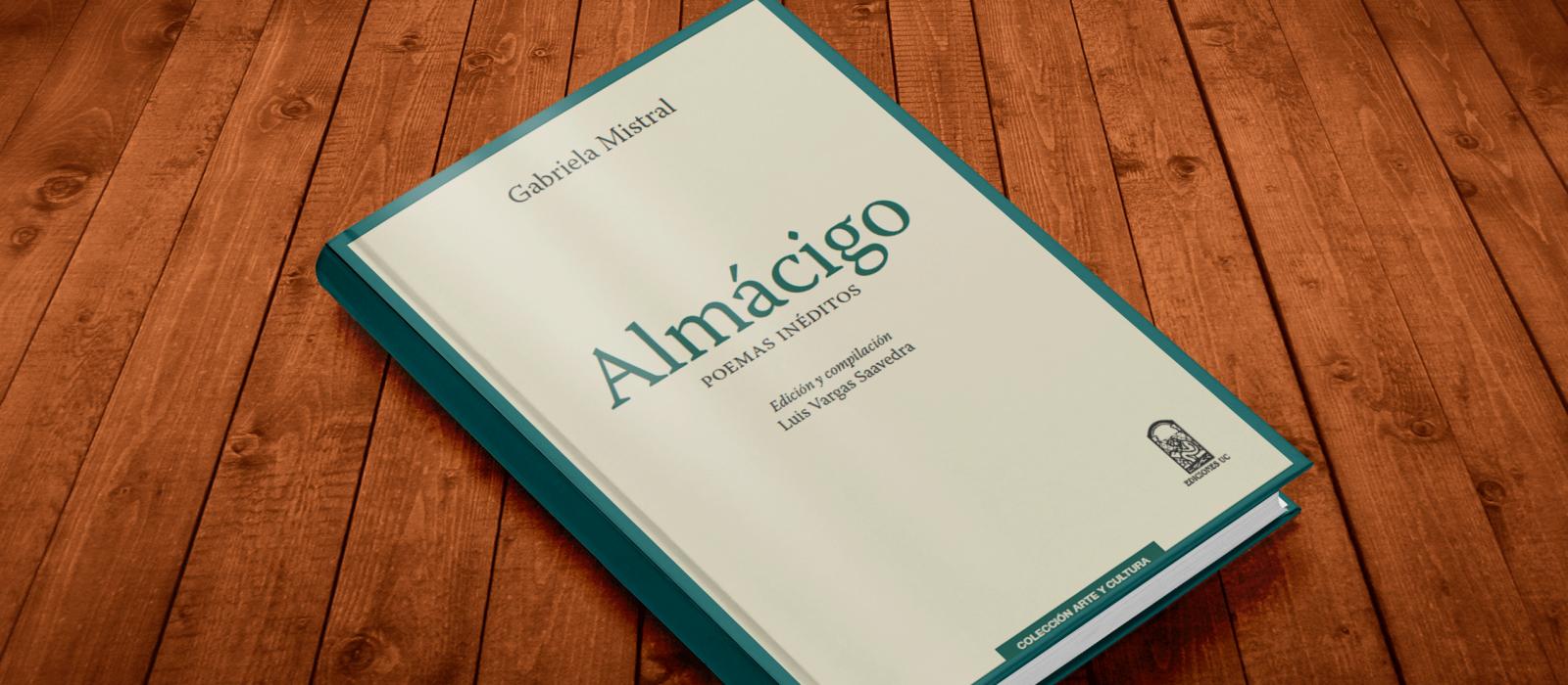 """[Concurso cerrado] ¡Participa por los poemas inéditos de Gabriela Mistral en el libro """"Almácigo""""!"""