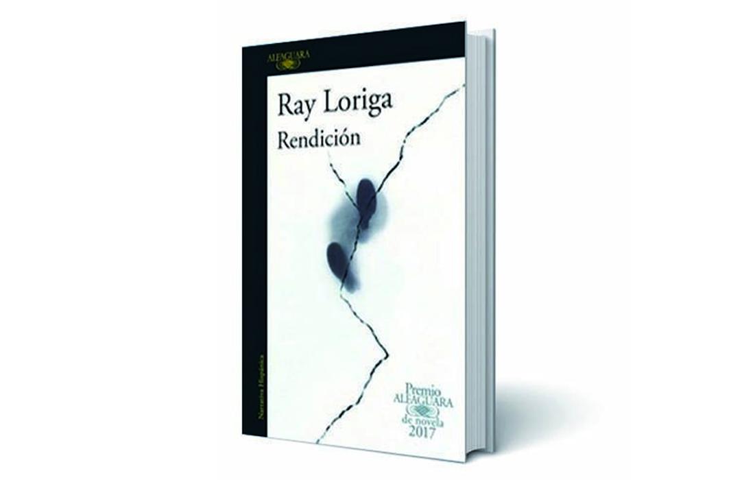 """¡Participa y gana por el libro """"Ray Loriga – Rendición""""!"""