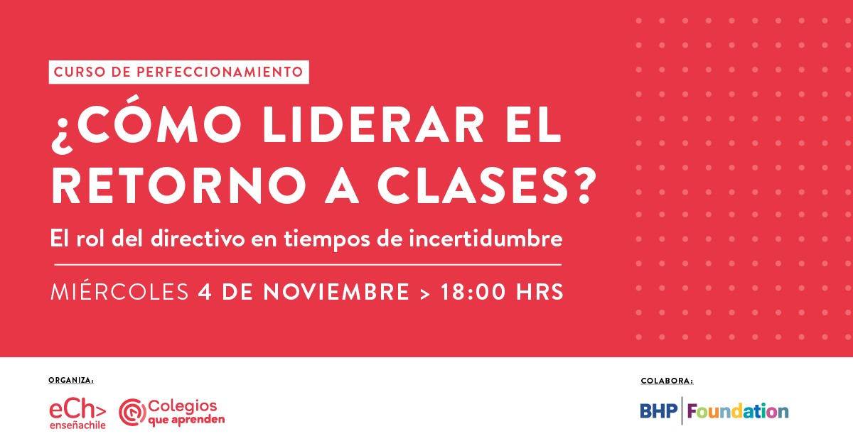 Enseña Chile ofrece curso gratuitoparaequipos directivos